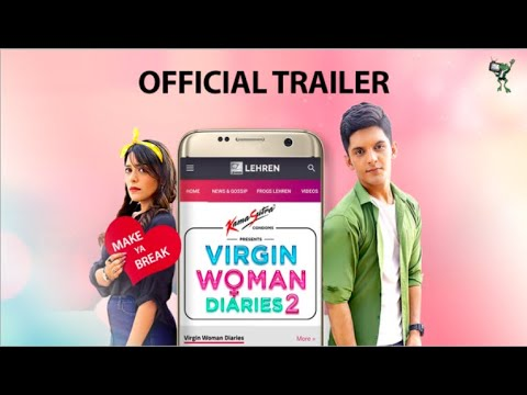 Virgin Woman Diaries - SEASON 2 | TRAILER | FrogsLehren | Kabir Sadanand | HD