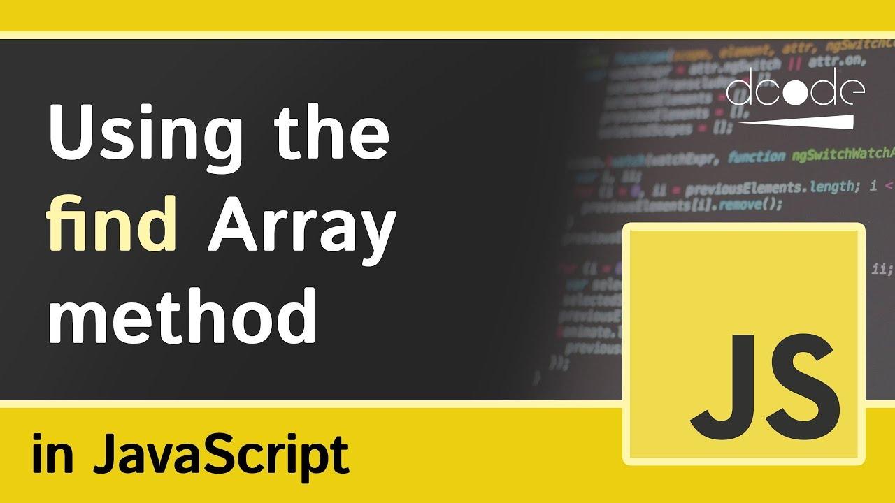 Array 'find' method in Javascript (Array prototype find)