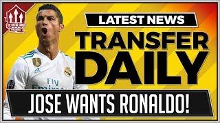 MOURINHO Wants RONALDO! Man Utd Transfer News