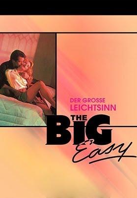 The Big Easy: Der grosse Leichtsinn