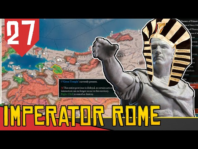 Templos e Estradas Gregas - Imperator Rome Egito #27 [Gameplay PT-BR]