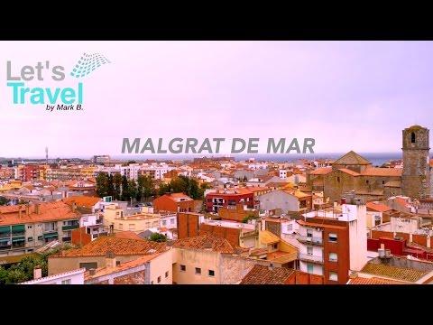 Malgrat de Mar - Spain/Spanien (Barcelona)   Let's Travel