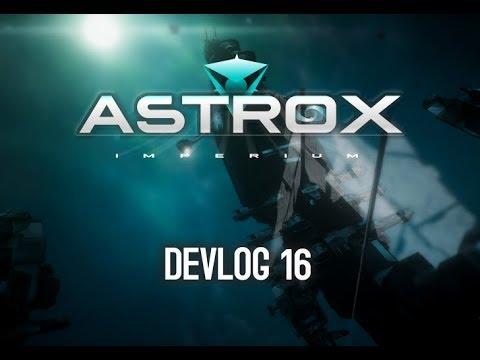 Astrox Imperium DEVLOG 16 (2/18/18)