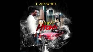 frank white this 4 h town official audio