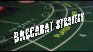 Baccarat Strategy from Casino Specialists!