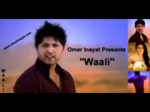 Omer Inayat Latest Track Waali