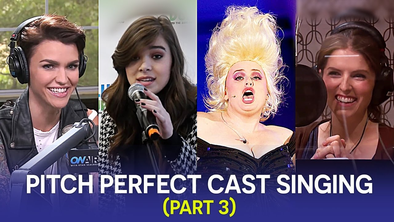 Pitch Perfect Cast Singing (Part 3) - YouTube