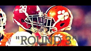 "Alabama vs. Clemson | ""ROUND 3"" 