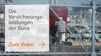 Die Versicherungsleistungen der Suva bei einem Unfall