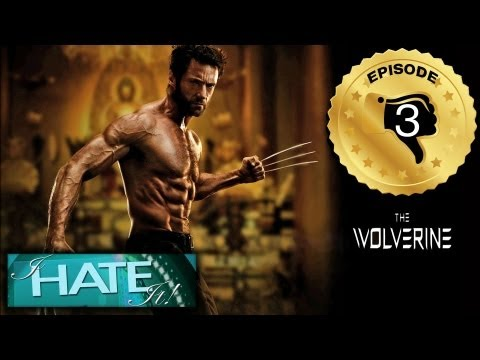 "I Hate It! – Episode 103 – ""The Wolverine"" review (spoiler free satire)"