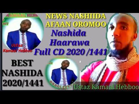 Download New Nashida Afaan Oromoo _Ustaz Kamaal Hebboo 2020/1441   Nashida Haarawa 2020