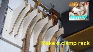 Make a Long clamp rack クランプラック 日曜大工