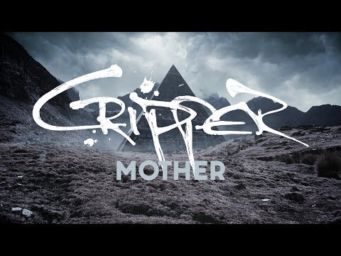 "Cripper ""Mother"" (OFFICIAL VIDEO)"
