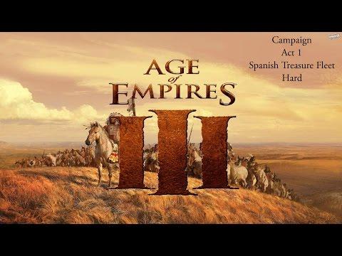 AoE 3   Campaign   Act 1   Mission 7   Spanish Treasure Fleet   Hard   Walkthrough   1080p  