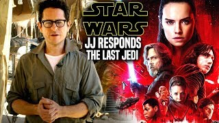 Star Wars! JJ Abrams Responds To The Last Jedi (Star Wars News)