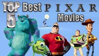 Top 5 Best Pixar Movies