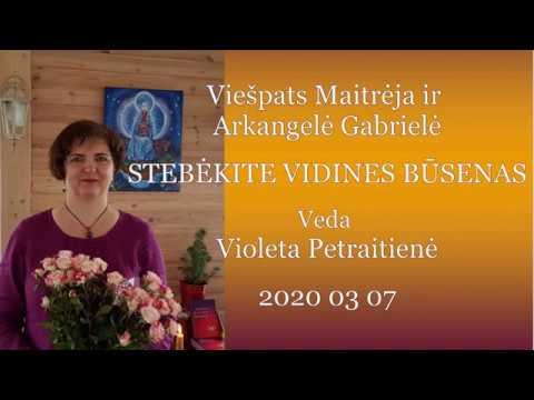 2020 03 07 Pranešimas ašrame. Viešpats Maitrėja ir Arkangelė Gabrielė: Stebėkite vidines būsenas.