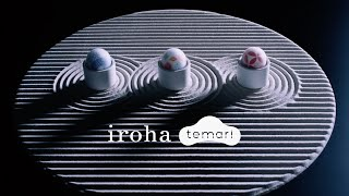 【official】iroha temari Product Video(日本) Long ver.