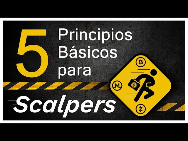5 Principios Básicos para Scalpers de Criptomonedas. - Tradingvzla