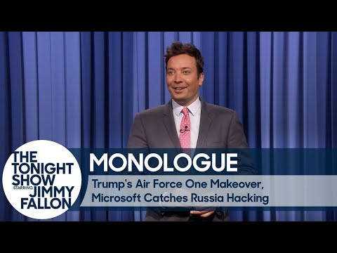 Trump's Air Force One Makeover, Microsoft Catches Russia Hacking  Monologue