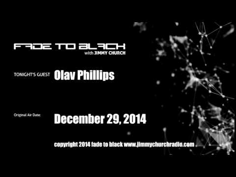 Ep.179 FADE to BLACK Jimmy Church w/ Olav Phillips Conspiracy HQ LIVE on air