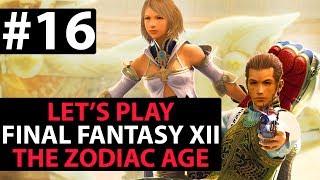 """Let's Play Final Fantasy XII The Zodiac Age Walkthrough 100% - """"Yo its me, Basch!"""" - Part 16"""