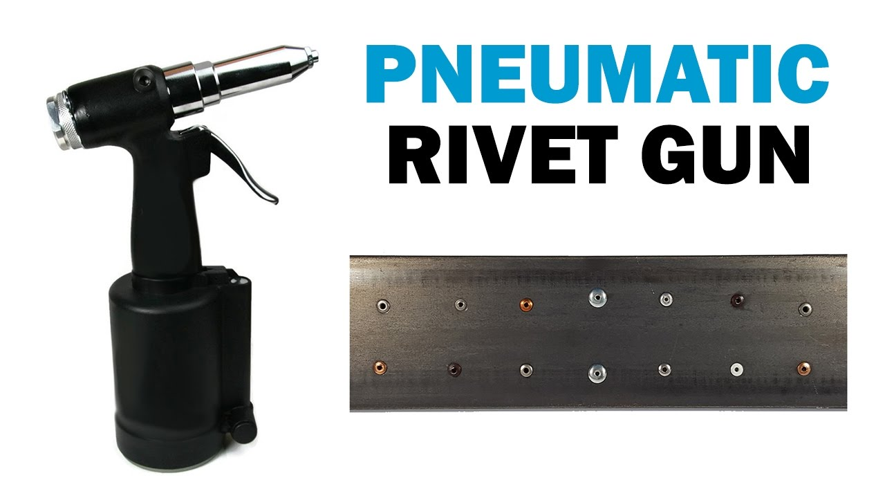 Get to Know More About Air Rivet Guns