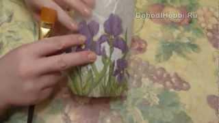 ДЕКУПАЖ НА СТЕКЛЕ. Декор вазы Декупаж на стекле.(, 2012-09-17T05:42:34.000Z)