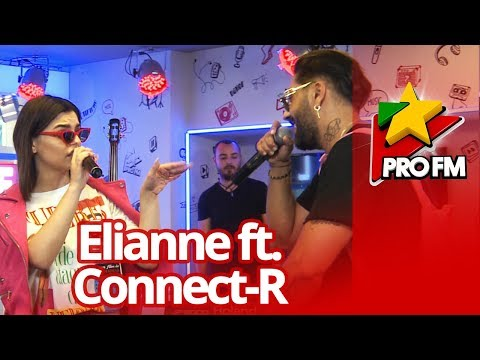 Elianne feat. Connect-R - Ma bate inima | ProFM LIVE Session