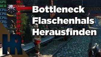 Bottleneck Flaschenhals ermitteln - Gaming CPU Grafikkarte RAM VRAM