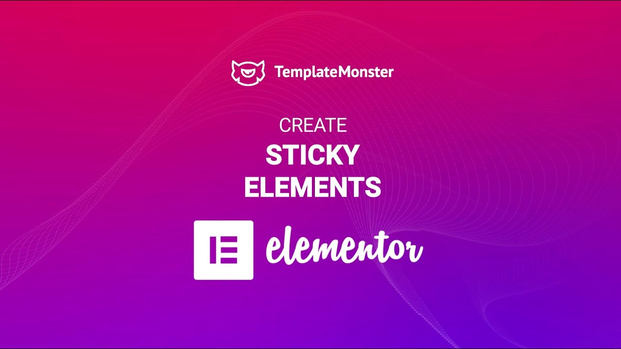 Make Any Element Sticky with Elementor