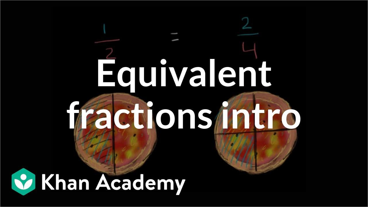 medium resolution of Equivalent fractions (video)   Fractions   Khan Academy