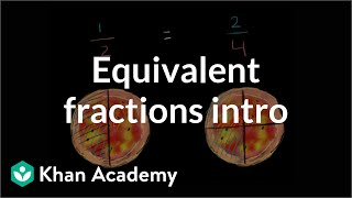 Intro to equivalent fractions | Fractions | 4th grade | Khan Academy