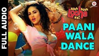 Paani wala dance full hd song kuch kuch locha hai 2015 sunny leone & ram kapoor