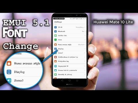 How to Change Font Style On Huawei Mate 10 lite | Nova 2i