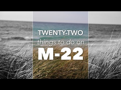 22 Things To Do on M-22 | Pure Michigan