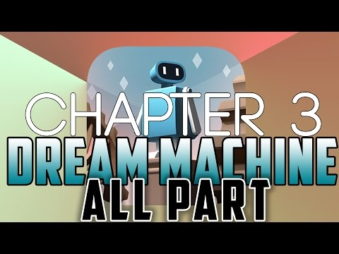 Dream Machine Game Play Android iOS Chapter 3 All Parts Solved