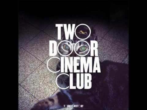 Two Door Cinema Club Under Martyn HQ
