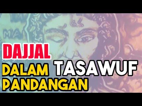 Siapa Sih DAJJAL? Dalam Pandangan Tasawuf Orang Ini Yg disebut DAJJAL..