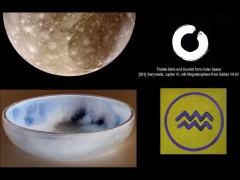 [301] Ganymede (Jupiter III), Tibetan Bells and Sounds from Outer Space V6.83