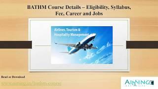 BATHM Course Details – Eligibility, Duration, Age Limit, Fee, Syllabus, etc.