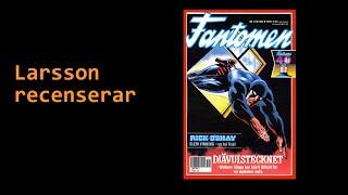 Larsson recenserar #12 - Fantomen nr 11 1990