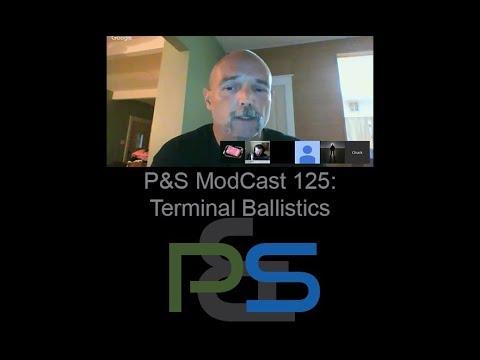 P&S ModCast 125 - Terminal Ballistics
