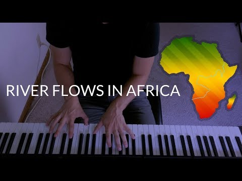 """River Flows in Africa"" - YirumaToto Mashup  Piano Cover"
