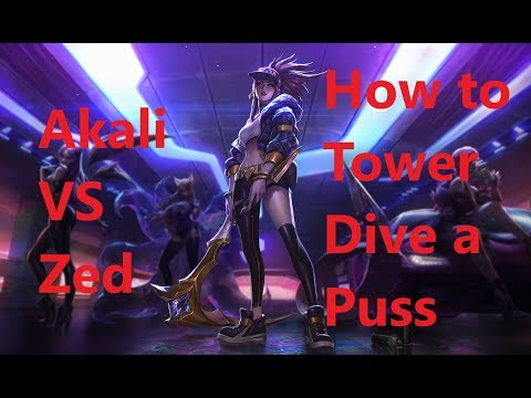 How to Tower dive a puss Zed with Akali ;D