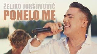 PONELO ME - ZELJKO JOKSIMOVIC - OFFICIAL VIDEO 2018 Mp3