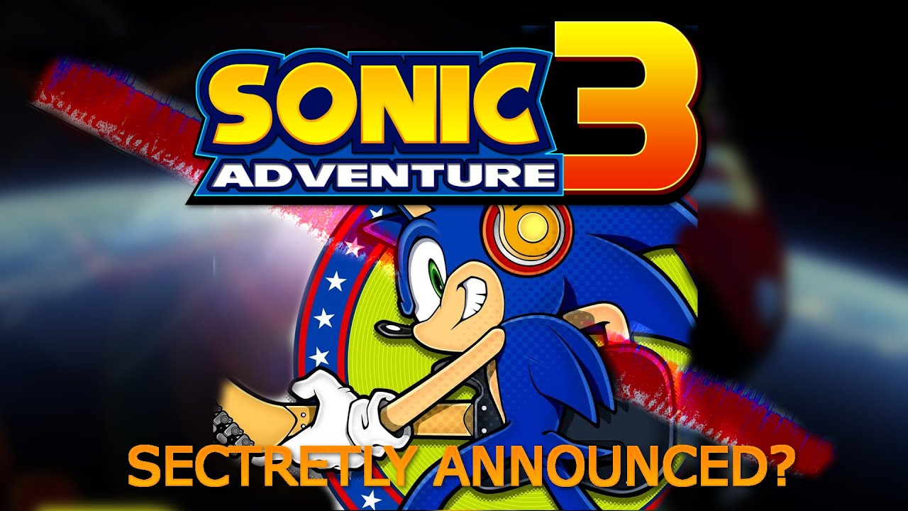 sonic adventure 3 secretly confirmed read the description youtube