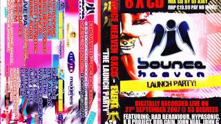 Bounce Heaven - The launch Party - Rob Cain