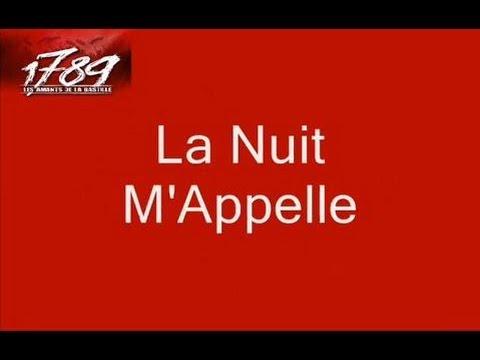 1789, Les Amants de la Bastille - La Nuit M'Appelle