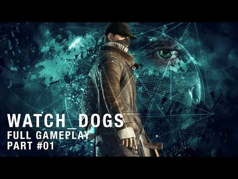 PS4 watch_dogs Full Gameplay - 001